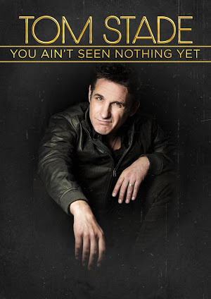 Tom Stade: You Ain't Seen Nothing Yet