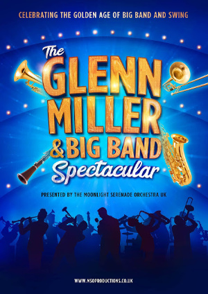 Glenn Miller & Big Band Spectacular 2020