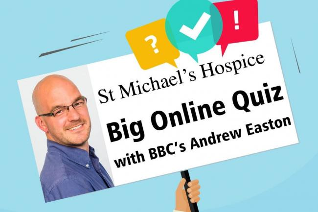 BBC's Andrew Easton will be hosting the Big Online Quiz for St Michaels Hospice