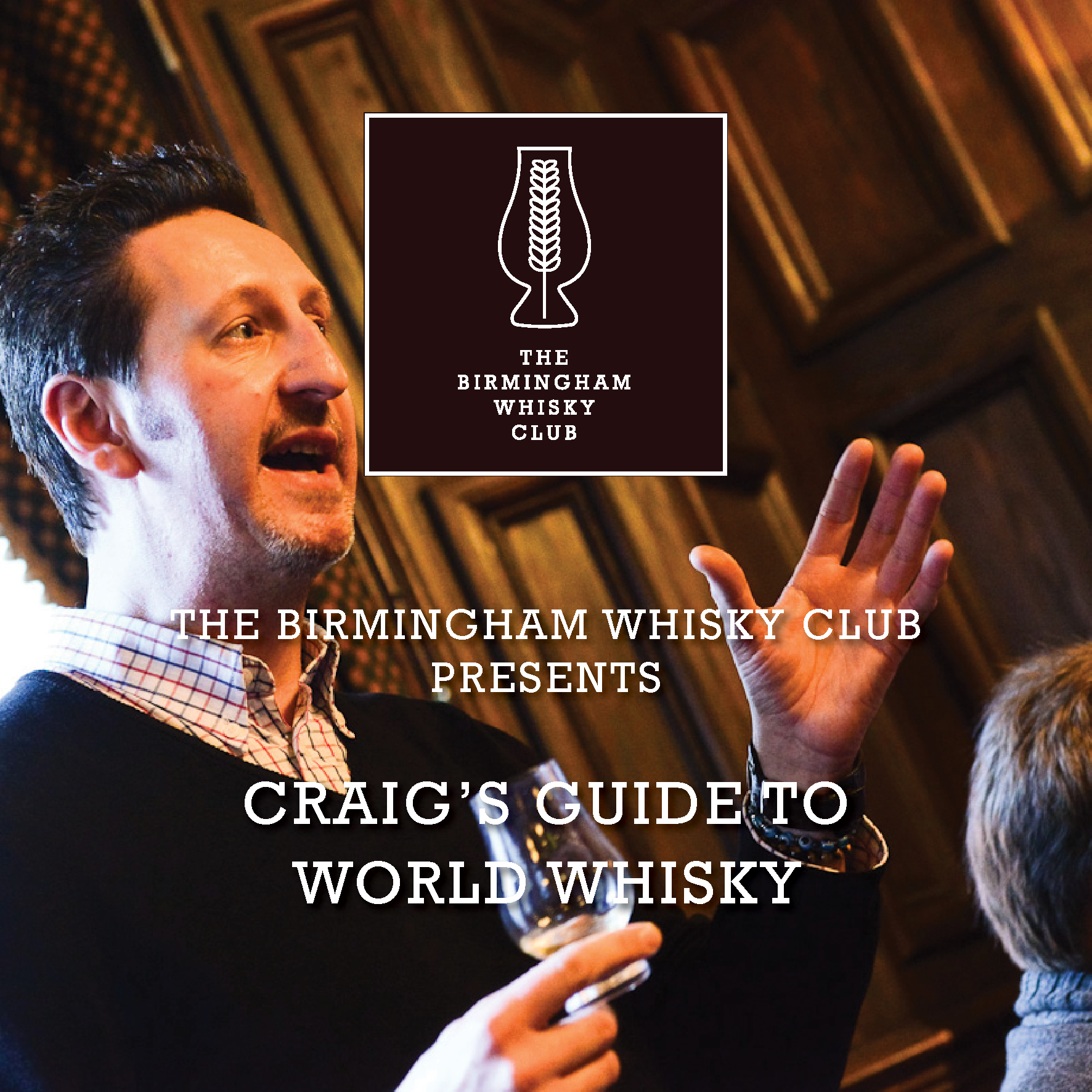 The Birmingham Whisky Club Presents :: Craig's Guide To World Whisky