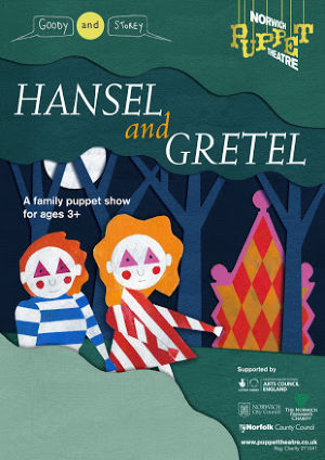 Goody and Storey & Norwich Puppet Theatre present: Hansel and Gretel